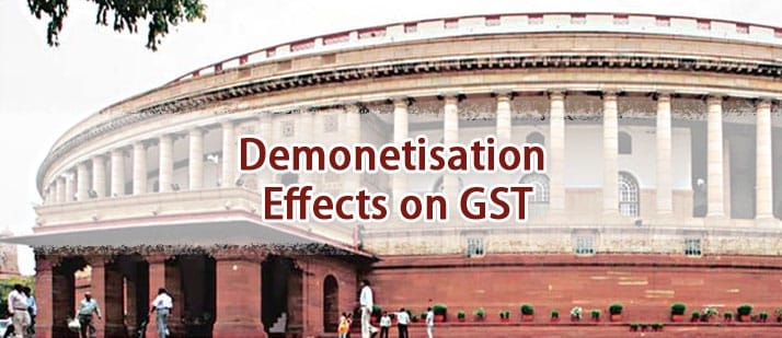 Demonetisation effects on GST