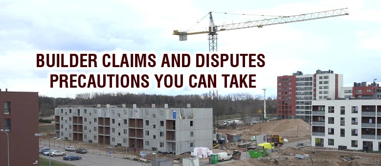 property lawyers protect you against builders disputes