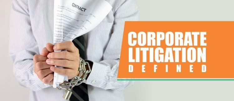 Corporate Litigation defined