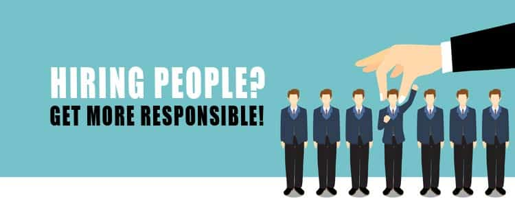 HIRING-PEOPLE-GET-MORE-RESPONSIBLE