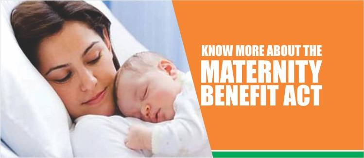Maternity benefit act india