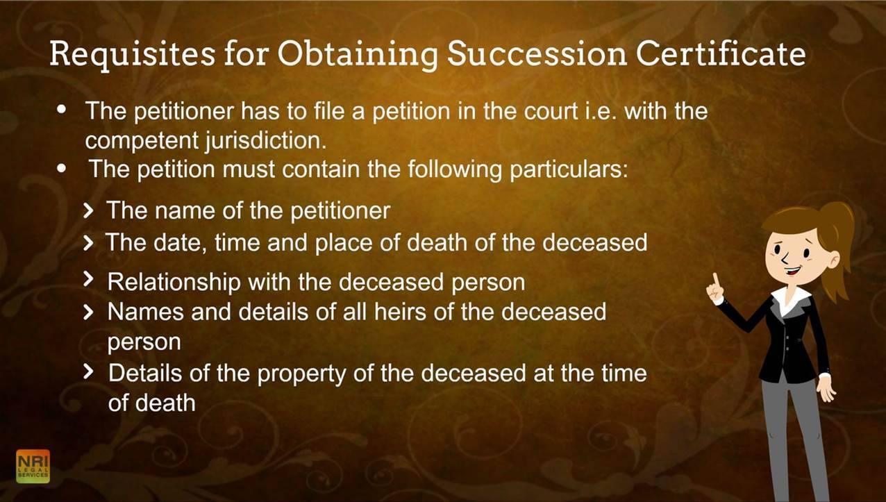 Requisites for Obtaining Succession Certificate