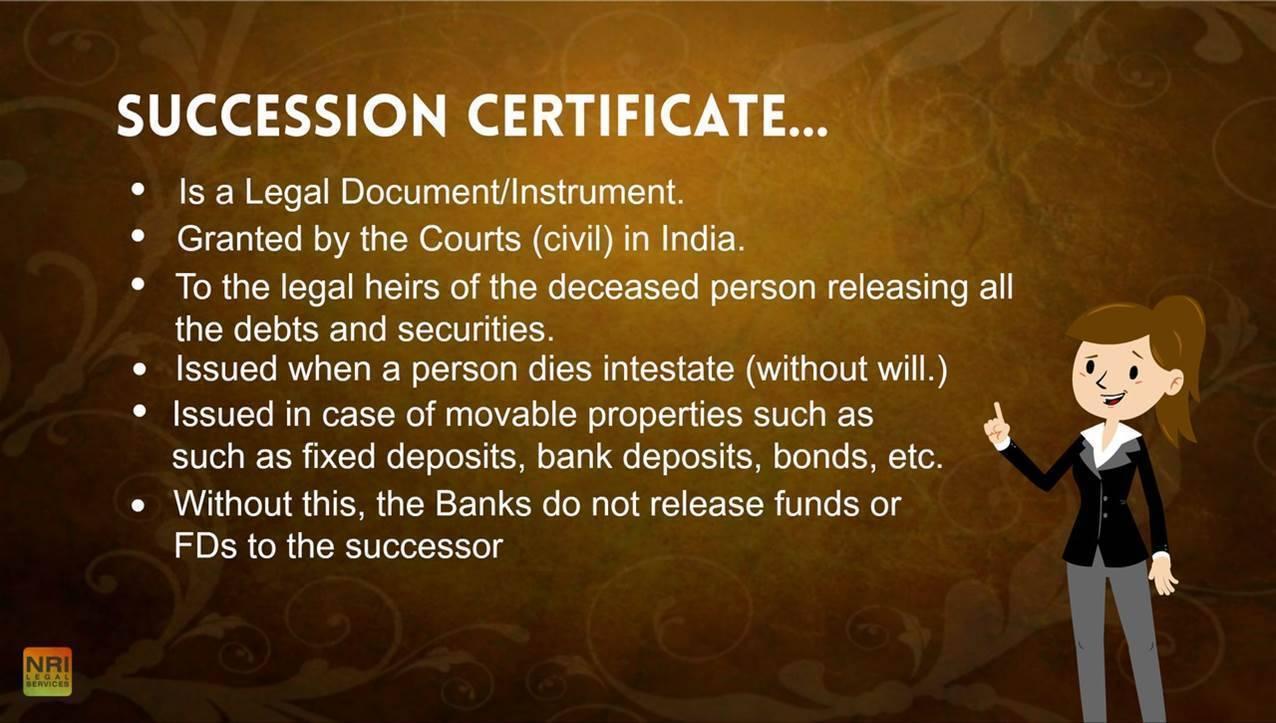 Succession Certificate is legal document