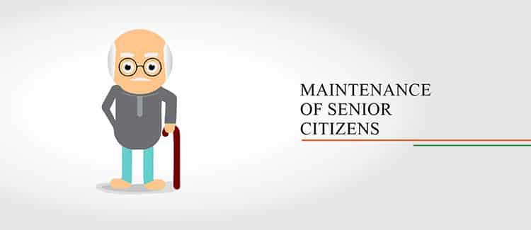 MAINTENANCE OF SENIOR CITIZENS