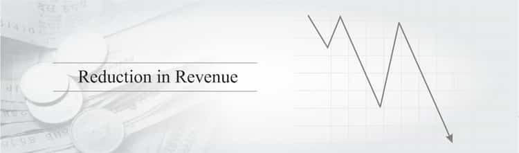 Reduction in Revenue
