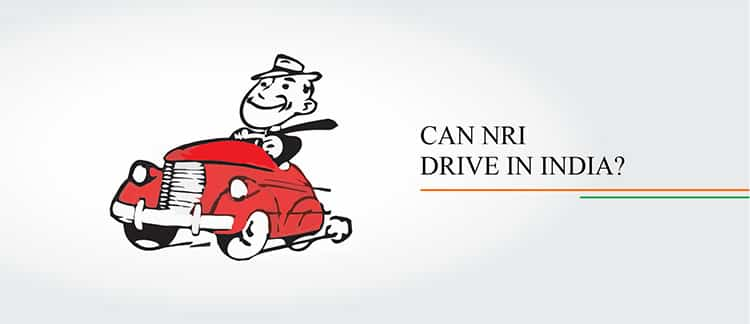CAN NRI DRIVE IN INDIA