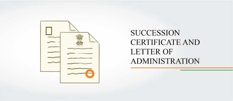 Succession Certificate and Letter of Administration