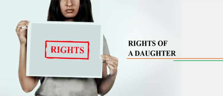 RIGHTS OF A DAUGHTER IN INDIA