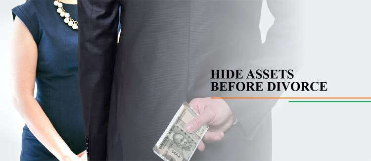 Hide Assets before Divorce