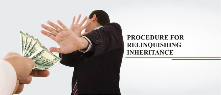 Procedure for Relinquishment deed