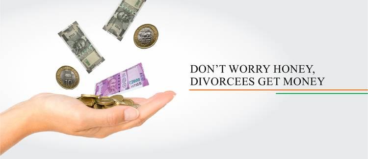 DIVORCEES GET MONEY