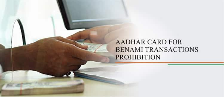 Aadhar Card For Benami Transactions Prohibition