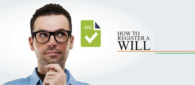 How to register a Will in India