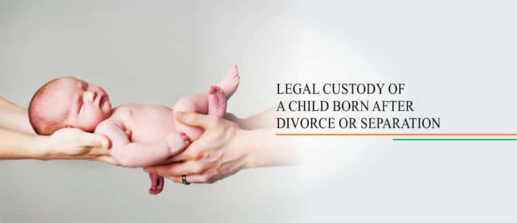 Legal custody of a child born after divorce
