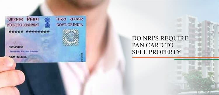 Pan Card for Sell Property in India