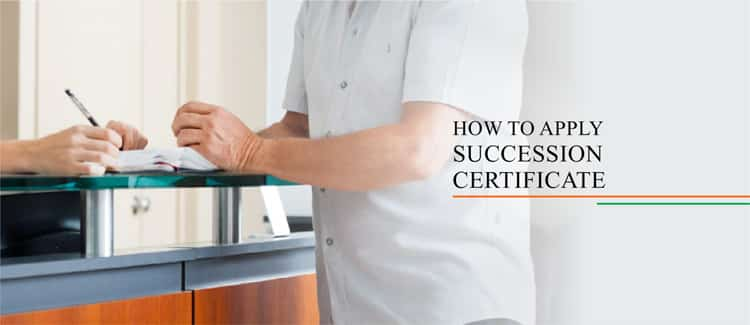 How to apply for succession certificate in the court