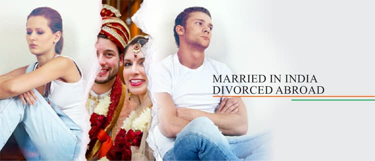 Married in India and Divorced Abroad