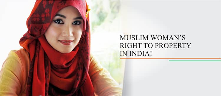 Muslim Woman's Right to Property in India!