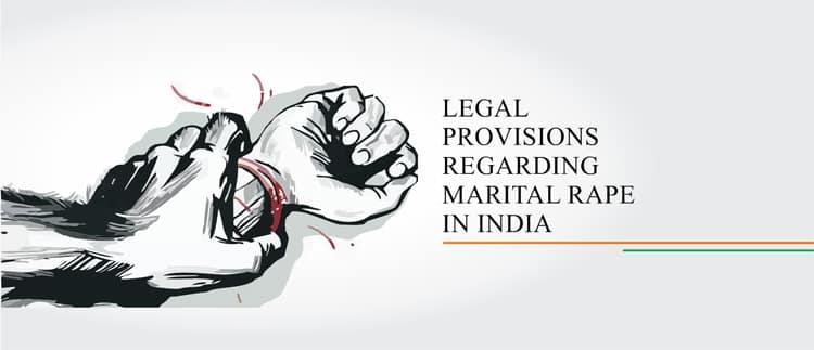 legal provisions regarding marital rape in india