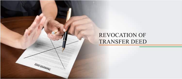 Revocation of Transfer Deed