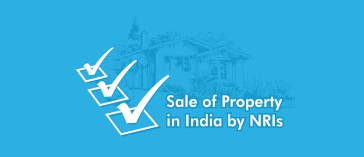 Sale of property in India by NRIs