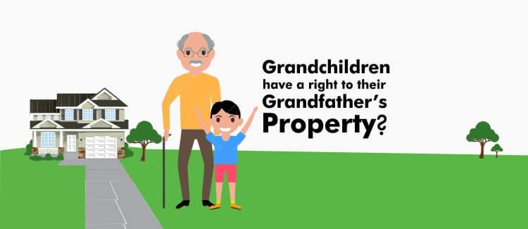 Do grandchildren have a right to their grandfather's property?