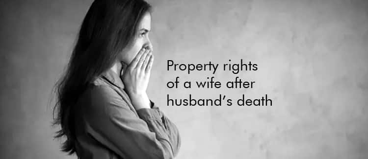 Property rights of a wife after husband's death
