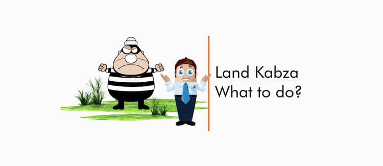 Land Kabza- What to do