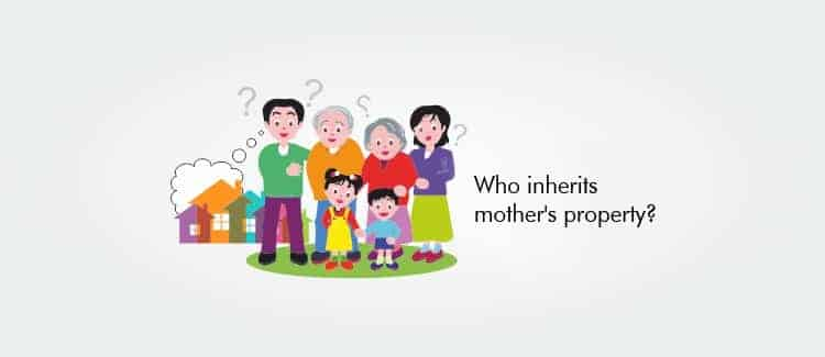 Who inherits mother's property?