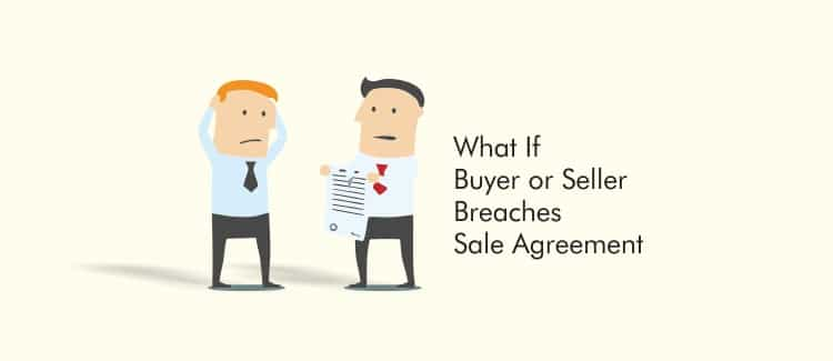 What If Buyer or Seller Breaches Sale Agreement