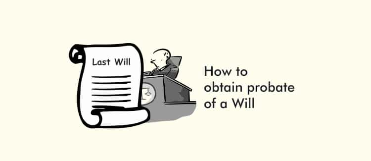 How to obtain probate of a Will