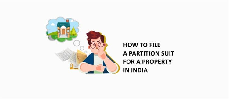 how to file a partition suit for a property in india