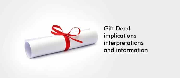 Gift deed Information, Implications and Interpretations