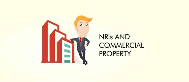 NRIs and commercial Property