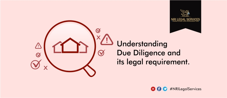 The necessity of Legal Due Diligence in India
