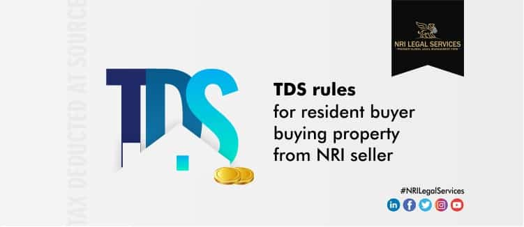 TDS-rules-for-resident-buyer-buying-property-from-NRI-seller