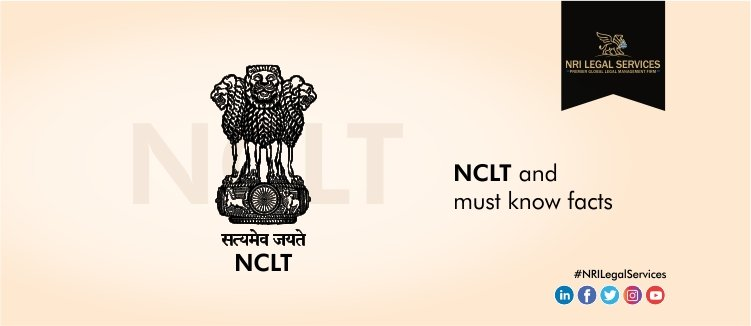 NCLT and Must Know Facts - Corporate Law