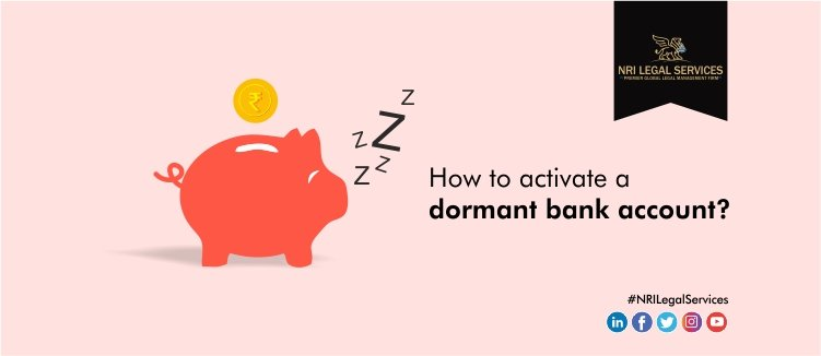 How to activate a dormant bank account?