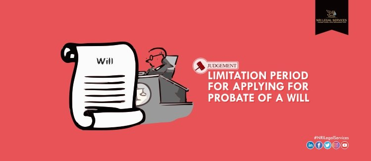 Limitation Period for Applying for Probate of a Will an Analysis Based on Court Judgments