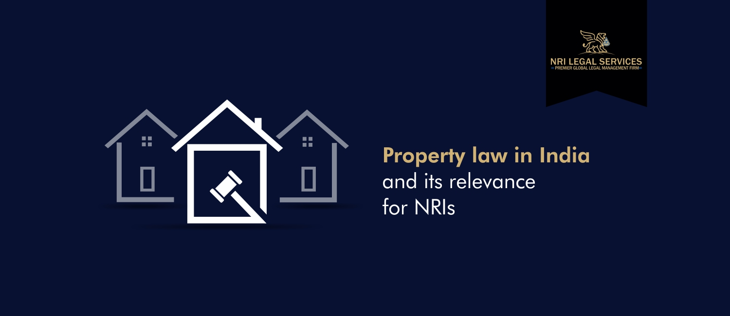 Property law in India and its relevance for NRIs