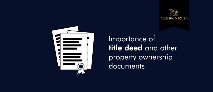 title deed and other property ownership documents