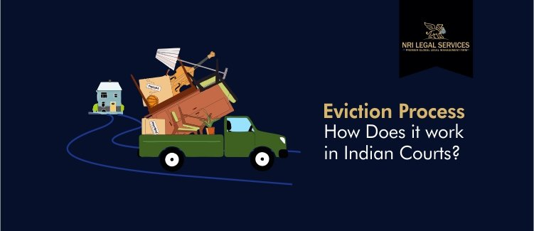 Steps of the Eviction Process How Does Eviction Work in Indian Courts