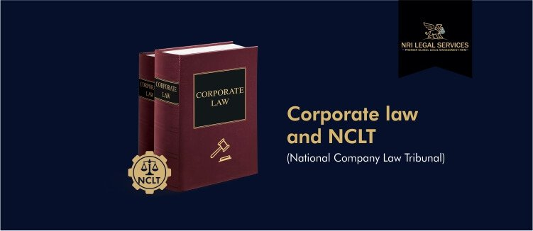 Corporate Law or Company Law and NCLT