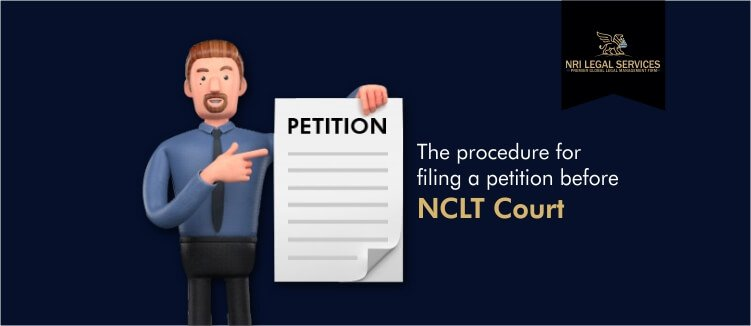 The procedure for filing a petition before NCLT court