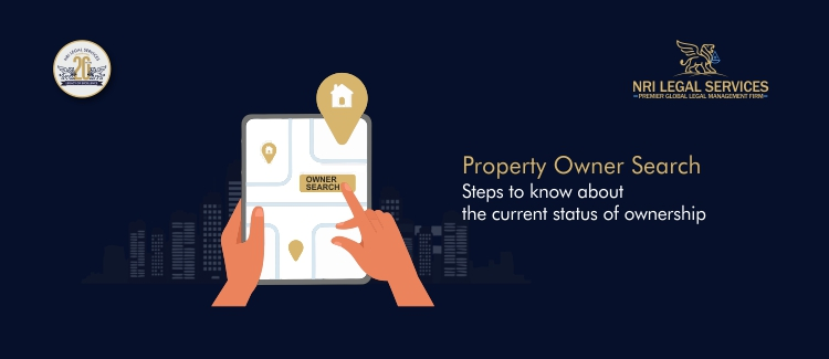 Property owner search steps to know about the current status of ownership