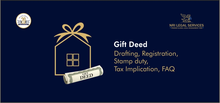 Gift Deed Drafting, Registration, Stamp duty, Tax Implication, FAQ
