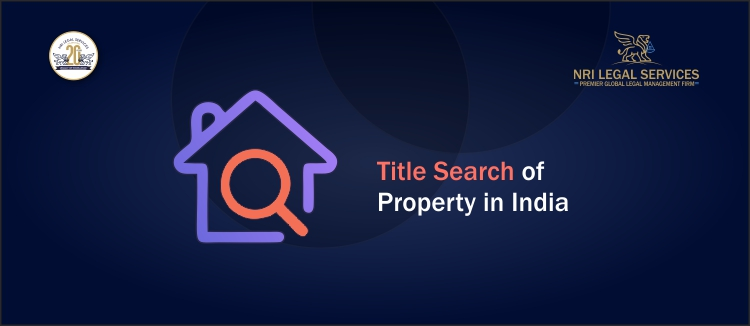 All About Title Search of Property in India