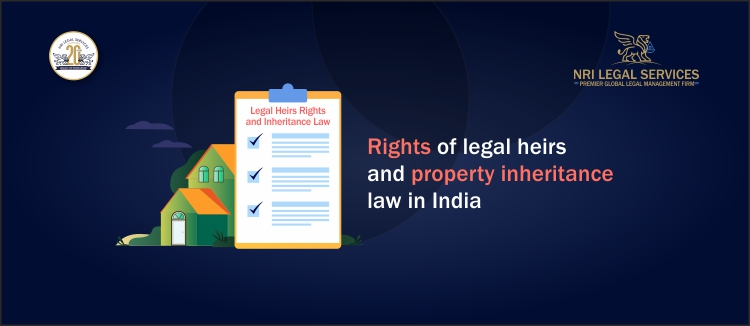 Rights of legal heirs and property inheritance law in India